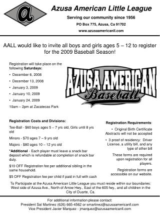 Azusa American Little League Serving our community since 1956 PO Box 775, Azusa, Ca 91702