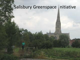 Salisbury Greenspace   nitiative