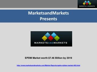 EPDM Market worth $7.46 Billion by 2019