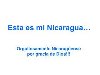 Esta es mi Nicaragua…