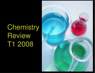 Chem Review T1 2008              by H Graham BSc PGCE