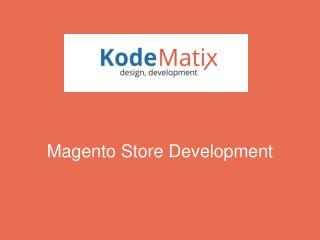 Magento Store Development
