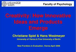 Creativity: How Innovative Ideas and Products Emerge