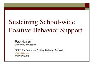 Sustaining School-wide Positive Behavior Support