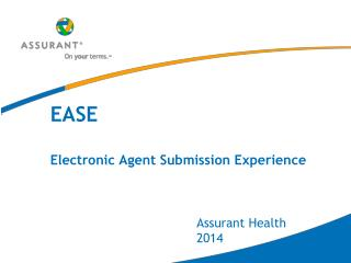 EASE Electronic Agent Submission Experience