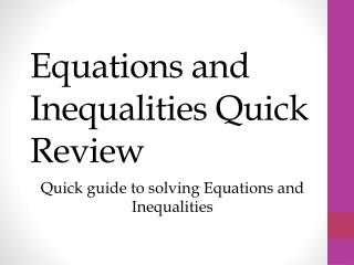 Equations and Inequalities Quick Review