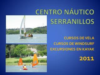 CENTRO NÁUTICO SERRANILLOS
