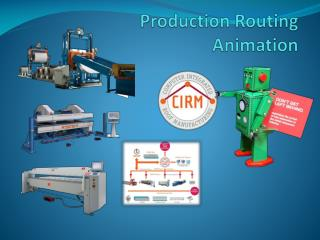 Production Routing  Animation