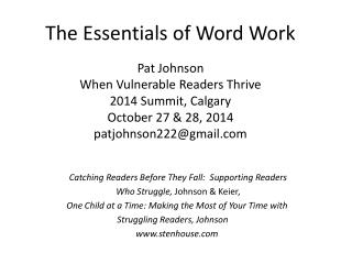 Catching Readers Before They Fall:  Supporting Readers        Who Struggle,  Johnson & Keier,