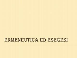 Ermeneutica ed esegesi