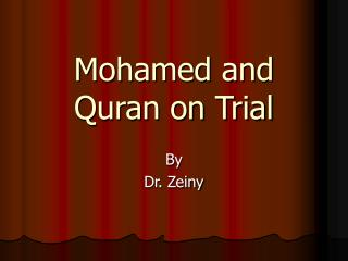 Mohamed and Quran on Trial