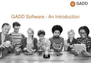 GADD Software - An  I ntroduction