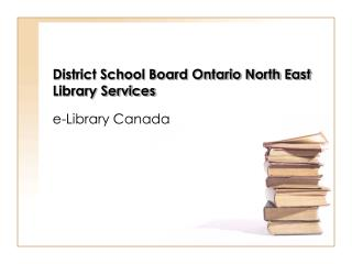 District School Board Ontario North East Library Services