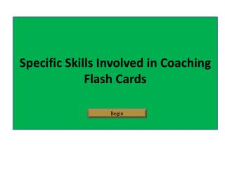 Specific Skills Involved in Coaching  Flash Cards