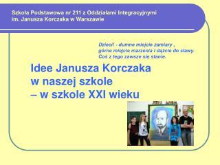 Szkoła Podstawowa nr 211 z Oddziałami Integracyjnymi  im. Janusza Korczaka w Warszawie