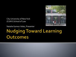 Nudging Toward Learning Outcomes