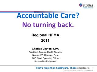 Accountable Care  No turning back.
