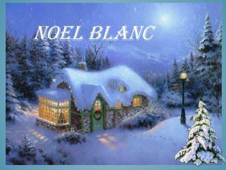 NOEL BLANC
