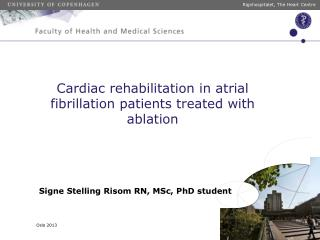Cardiac rehabilitation in atrial fibrillation patients treated with ablation