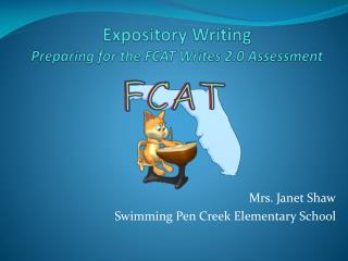 Expository Writing Preparing for the FCAT Writes 2.0 Assessment