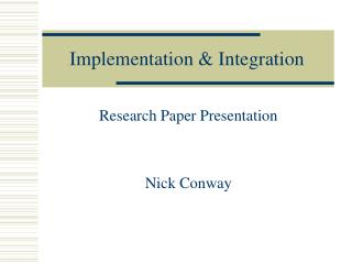 Implementation & Integration