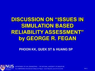 """DISCUSSION ON """"ISSUES IN SIMULATION BASED RELIABILITY ASSESSMENT"""" by GEORGE R. FEGAN"""