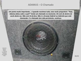 ADAMUS – O Chamado