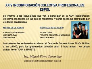 XXIV INCORPORACIÓN COLECTIVA PROFESIONALES ESPOL