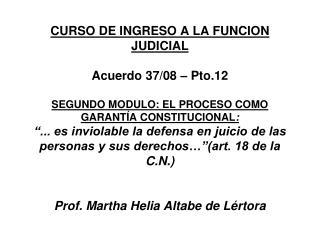 I.- LA JUSTICIA COMO SERVICIO P�BLICO