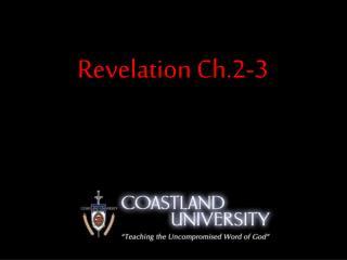 Revelation Ch.2-3