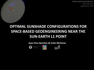 Optimal  Sunshade Configurations for Space-based Geoengineering near the Sun-Earth L1 point