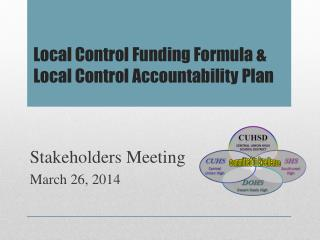 Local Control Funding Formula &   Local Control Accountability Plan
