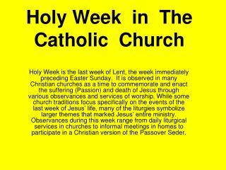 Holy Week  in  The  Catholic  Church