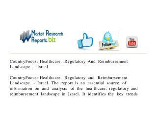 CountryFocus: Healthcare, Regulatory And Reimbursement Lands