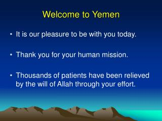 Welcome to Yemen