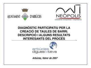 DIAGNÒSTIC PARTICIPATIU PER LA CREACIÓ DE TAULES DE BARRI.