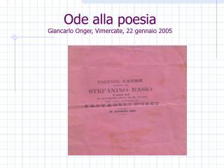 Ode alla poesia Giancarlo Onger, Vimercate, 22 gennaio 2005