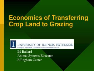 Economics of Transferring  Crop Land to Grazing