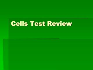 Cells Test Review
