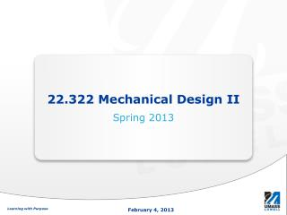 22.322 Mechanical Design II