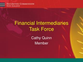 Financial Intermediaries Task Force