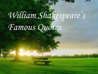 William Shakespeare's Famous Quotes