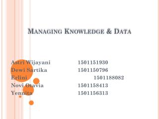 Managing Knowledge & Data