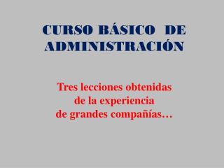 CURSO BÁSICO  DE  ADMINISTRACIÓN