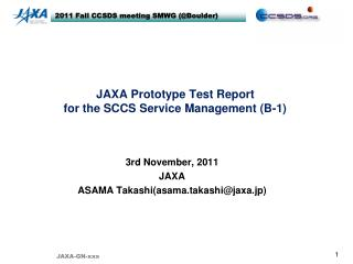 JAXA Prototype Test Report  for the SCCS Service Management (B-1)