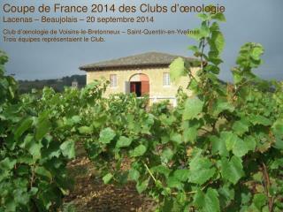 Coupe de France 2014 des Clubs d'œnologie Lacenas – Beaujolais – 20 septembre 2014