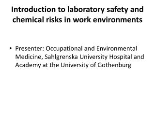 Introduction to laboratory safety  and  chemical  risks in  work environments