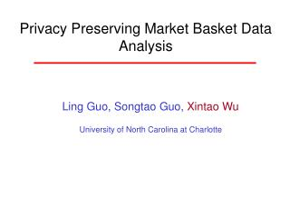 Privacy Preserving Market Basket Data Analysis