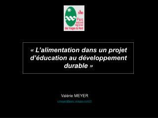 Val�rie MEYER vyer@parc-vosges-nord.fr