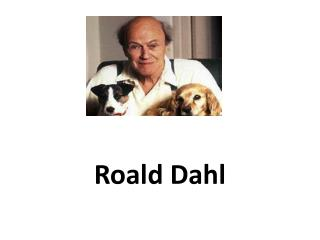 Roald Dah l